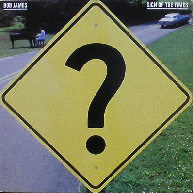 BOB JAMES - Sign Of The Times